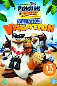 Penguins of Madagascar: Operation Vacation