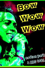 Bow Wow Wow: Live Sefton Park 07/09/82 (1982)