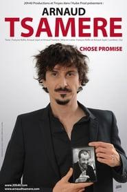 Regarder Arnaud Tsamère - Chose Promise