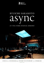 Ver Ryuichi Sakamoto: async Live at the Park Avenue Armory Online HD Español y Latino (2018)