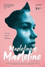 Watch Online Madeline's Madeline 2018 Free Full Movie Putlockers HD Download