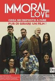 Immoral Love (2018)
