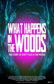 What Happens In The Woods (2019)