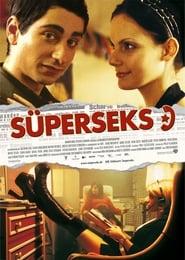 Süperseks (2004)