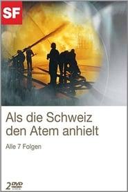 Als die Schweiz den Atem anhielt 2011