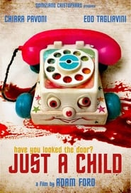 Watch Just a Child (2019)
