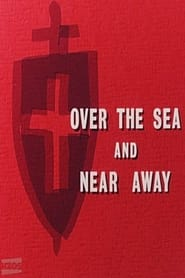 Over the Sea and Near Away (1966)