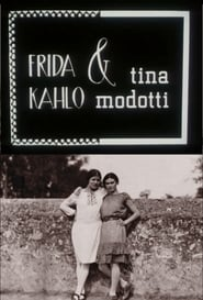 Frida Kahlo & Tina Modotti 1983