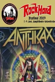 Anthrax - Live Rock Hard Festival 2019 2019