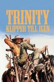 Trinity: Klipper till igen