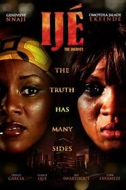 Ijé: The Journey (2010)