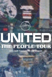 Hillsong UNITED: The People Tour (Live from Madison Square Garden) (2021)