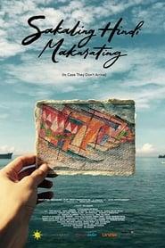 Watch Sakaling Hindi Makarating (2016)
