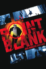 Point Blank – Aus kurzer Distanz (2010)