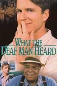 What the Deaf Man Heard - For twenty years, he lived in silence. Now his heart needs to speak the truth. - Azwaad Movie Database