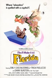 (You'll Make It In) Florida (2020)