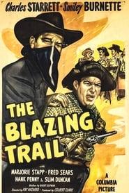 The Blazing Trail (1949)
