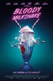 Bloody Milkshake en streaming