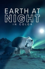 Earth at Night in Color - Season 2