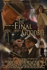 The Final Goodbye (2019)