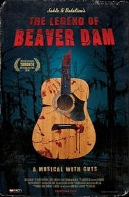 The Legend of Beaver Dam en streaming