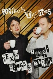 Mike & Thomas - Sex & Drugs & Hoog-Barok 2011
