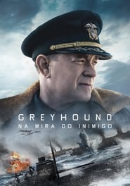 Greyhound: na mira do inimigo – Dublado