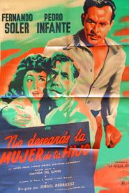 No desearás la mujer de tu hijo (1950)