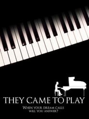 They Came to Play (2008)