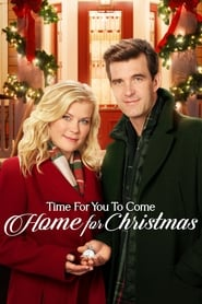 Time for You to Come Home for Christmas - Regarder Film en Streaming Gratuit