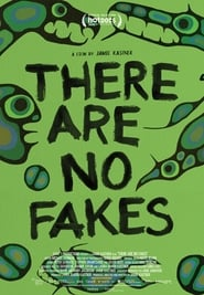 There Are No Fakes (2019) Watch Online Free