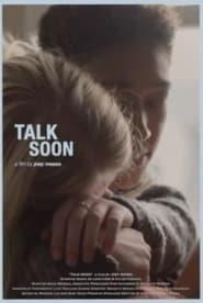 Talk Soon (2021)