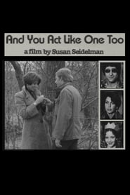 And You Act Like One Too (1976)