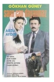Sana Can Dayanmaz movie