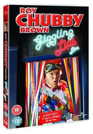 Roy Chubby Brown: Giggling Lips (2004)