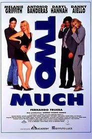 Two Much – Uno di troppo