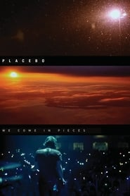 Placebo : We Come In Pieces