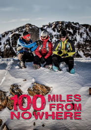 100 Miles From Nowhere 2015