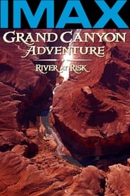 Voir IMAX - Grand Canyon Fleuve en Péril en streaming sur film-streamings.co | special site streaming films complet