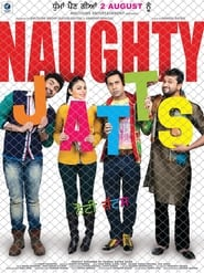 Naughty Jatts (2013) Full Movie Watch Online Free Download
