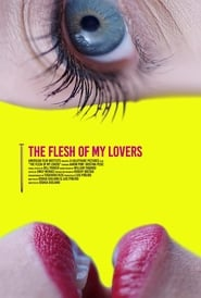 The Flesh Of My Lovers 2015