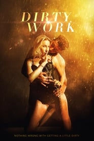 Dirty Work (2018) Erotic Movie Hindi Dubbed Download Free HD