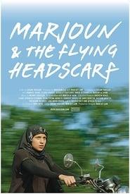 مشاهدة فيلم Marjoun and the Flying Headscarf مترجم