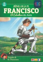 San Francisco (El Caballero de Asís)