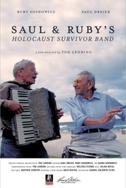 Saul & Ruby's Holocaust Survivor Band