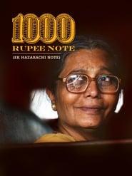 1000 Rupee Note / Ek Hazarachi Note