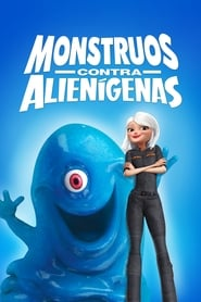Monstruos contra alienígenas (2009) | Monsters vs Aliens