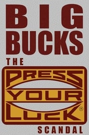 Big Bucks: The Press Your Luck Scandal (2003)