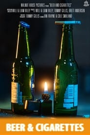Beer and Cigarettes