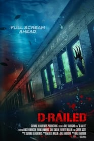 D-Railed (2018) Hindi Dubbed
